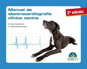 MANUAL DE ELECTROCARDIOGRAFÍA CLÍNICA CANINA