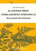 EL SISTEMA MÈDIC D'UNA SOCIETAT AFRICANA : ELS EVUZOK DEL CAMERUN