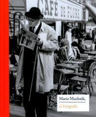 MARIO MUCHNIK, EL FOTÓGRAFO