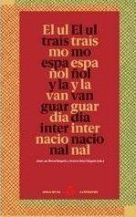 EL ULTRAÍSMO ESPAÑOL Y LA VANGUARDIA INTERNACIONAL