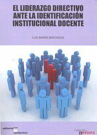 LIDERAZGO DIRECTIVO ANTE IDENTIFICACION INSTITUCIONAL DOCENT