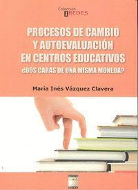 PROCESOS DE CAMBIO Y AUTOEVALUACION EN CENTROS EDUCATIVOS