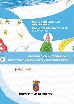OBSERVACIÓN SISTEMÁTICA E INVESTIGACIÓN EN CONTEXTOS EDUCATIVOS