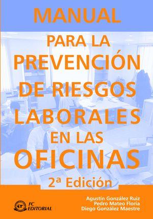 MANUAL PARA LA PREVENCIÓN DE RIESGOS LABORALES EN LAS OFICINAS