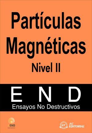 PARTÍCULAS MAGNÉTICAS. NIVEL II