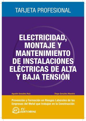 ELECTRICIDAD, TRABAJOS DE MONTAJE Y MANTENIMIENTO DE INSTALACIONES ELÉCTRICAS DE ALTA TENSIÓN