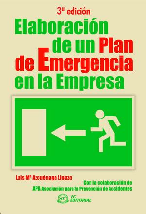 ELABORACIÓN DE UN PLAN DE EMERGENCIA EN LA EMPRESA