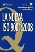 NUEVA ISO 9001:2008, LA
