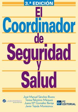 EL COORDINADOR EN SEGURIDAD Y SALUD