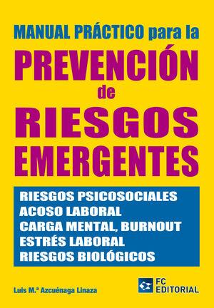 MANUAL PRÁCTICO PARA LA PREVENCIÓN DE RIESGOS EMERGENTES
