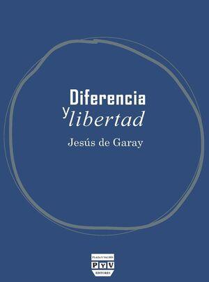 DIFERENCIA Y LIBERTAD