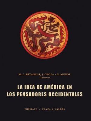 IDEA DE AMÉRICA EN LOS PENSADORES OCCIDENTALES, LA