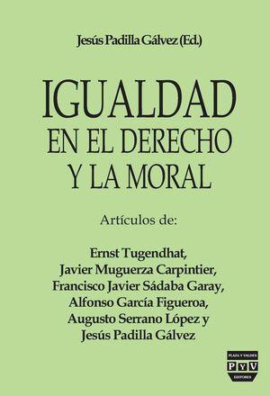 IGUALDAD EN EL DERECHO Y LA MORAL