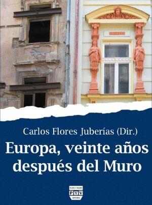 EUROPA, VEINTE AÑOS DESPUÉS DEL MURO