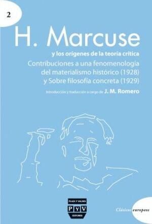 H. MARCUSE Y LOS ORÍGENES DE LA TEORÍA CRÍTICA