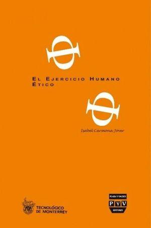 EJERCICIO HUMANO ÉTICO, EL