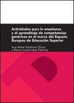 ACTIVIDADES PARA LA ENSEÑANZA Y APRENDIZAJE DE COMPETENCIAS GENÉRICAS EN EL MARCO DEL ESPACIO EUROPEO DE EDUCACIÓN SUPERIOR
