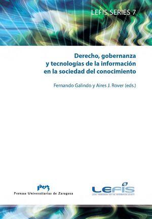 DERECHO, GOBERNANZA Y TECNOLOGÍAS DE LA INFORMACIÓN EN LA SOCIEDAD DEL CONOCIMIE