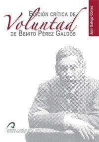 EDICIÓN CRÍTICA DE VOLUNTAD DE BENITO PÉREZ GALDÓS