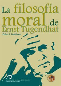 LA FILOSOFÍA MORAL DE ERNST TUGENDHAT