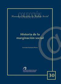 HISTORIA DE LA MARGINACIÓN SOCIAL