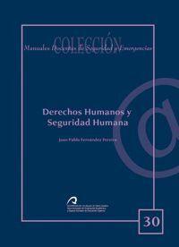 DERECHOS HUMANOS Y SEGURIDAD HUMANA