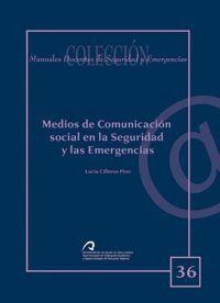 MEDIOS DE COMUNICACIÓN SOCIAL EN LA SEGURIDAD Y LAS EMERGENCIAS