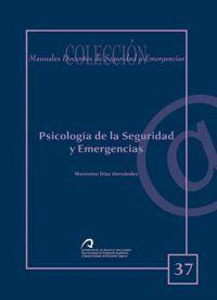 PSICOLOGÍA DE LA SEGURIDAD Y EMERGENCIAS