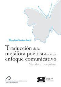 TRADUCCIÓN DE LA METÁFORA POÉTICA DESDE UN ENFOQUE COMUNICATIVO