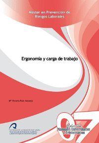 ERGONOMÍA Y CARGA DE TRABAJO