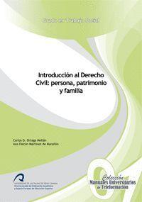 INTRODUCCIÓN AL DERECHO CIVIL: PERSONA, PATRIMONIO Y FAMILIA