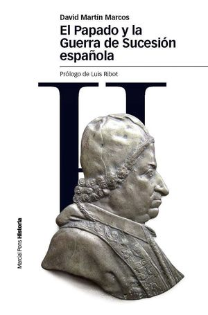 PAPADO Y LA GUERRA DE SUCESION ESPAÑOLA, EL