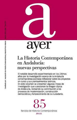HISTORIA CONTEMPORANEA EN ANDALUCIA, LA NUEVAS PERSPECTIVAS