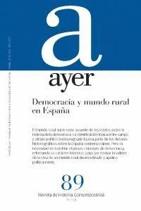 DEMOCRACIA Y MUNDO RURAL EN ESPAÑA AYER 89