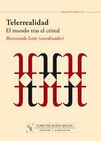 TELERREALIDAD: EL MUNDO TRAS EL CRISTAL