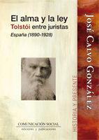 EL ALMA Y LA LEY. TOLSTÓI ENTRE JURISTAS. ESPAÑA 1890-1928