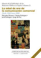 LA EDAD DE ORO DE LA COMUNICACIÓN COMERCIAL. DESDE 1960 HASTA 2000 (INCLUYE DVD)