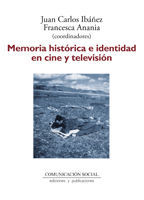 MEMORIA HISTÓRICA E IDENTIDAD EN CINE Y TELEVISIÓN