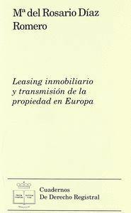 LEASING INMOBILIARIO Y TRANSMISIÓN DE LA PROPIEDAD EN EUROPA