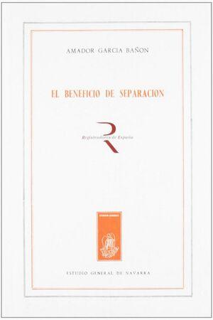BENEFICIO DE SEPARACIÓN, EL