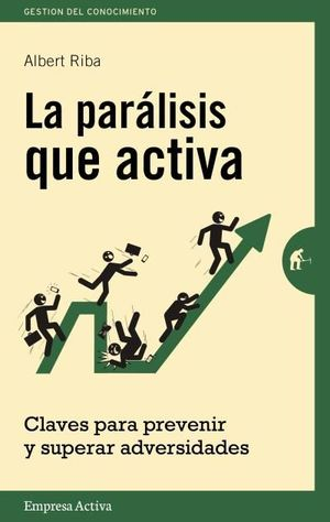 LA PARÁLISIS QUE ACTIVA