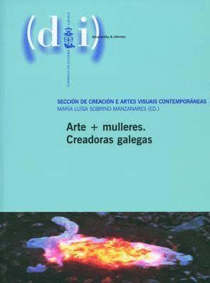 ARTE + MULLERES. CREADORAS GALEGAS