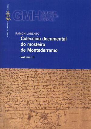 COLECCIÓN DOCUMENTAL DO MOSTEIRO DE MONTEDERRAMO - VOLUME III