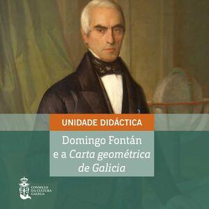 DOMINGO FONTÁN E A CARTA GEOMÉTRICA DE GALICIA