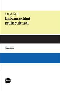LA HUMANIDAD MULTICULTURAL