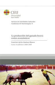 LA PRODUCCIÓN DEL GANADO BRAVO: COSTES ECONÓMICOS