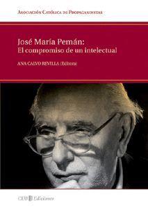JOSÉ MARÍA PEMÁN: EL COMPROMISO DE UN INTELECTUAL