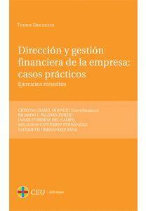 DIRECCIÓN Y GESTIÓN FINANCIERA DE LA EMPRESA: CASOS PRÁCTICOS