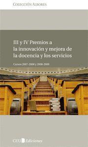 III Y IV PREMIOS A LA INNOVACIÓN Y MEJORA DE LA DOCENCIA Y LOS SERVICIOS