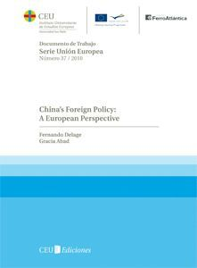 CHINA'S FOREIGN POLICY: A EUROPEAN PERSPECTIVE